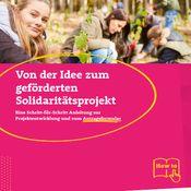 Titelbild von Von der Idee zum geförderten Solidaritätsprojekt!