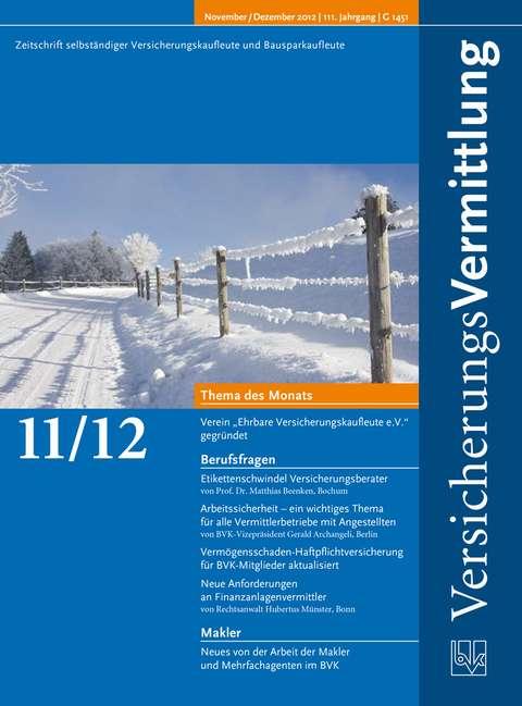 Cover der BVK Mitgliederzeitschrift VersicherungsVermittlung Ausgabe 11/12   2012