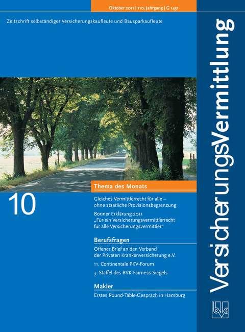 Cover der BVK Mitgliederzeitschrift VersicherungsVermittlung Ausgabe 10   2011