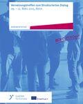 Coverbild der Publikation Dokumentation: Vernetzungstreffen zum Strukturierten Dialog