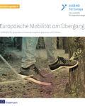 Coverbild der Publikation Europäische Mobilität am Übergang II - Fachkräfte für grenzüberschreitende Angebote gewinnen und stärken