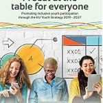 Titelbild von A seat at the table for everyone. Promoting inclusive youth participation through the EU Youth Strategy 2019 – 2027