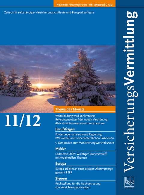 Cover der BVK Mitgliederzeitschrift VersicherungsVermittlung Ausgabe 11/12 | 2017