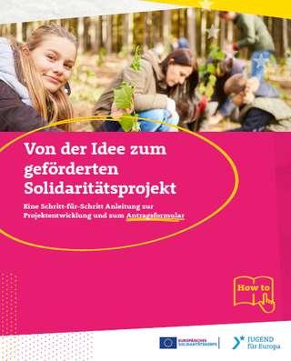 Von der Idee zum geförderten Solidaritätsprojekt!