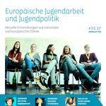 Titelbild von Europäische Jugendarbeit und Jugendpolitik #01.17