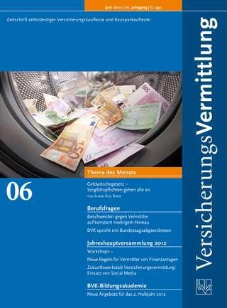 Cover der BVK Mitgliederzeitschrift VersicherungsVermittlung Ausgabe Juni | 2012