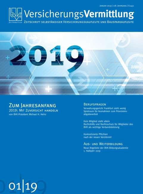 Cover der BVK Mitgliederzeitschrift VersicherungsVermittlung Ausgabe 1 | 2019