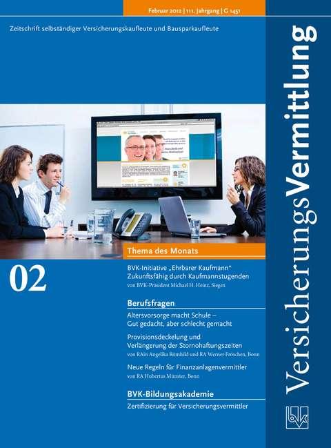 Cover der BVK Mitgliederzeitschrift VersicherungsVermittlung Ausgabe 2   2012