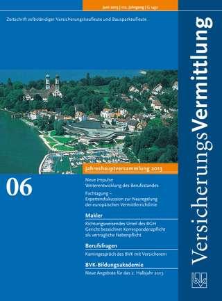 Cover der BVK Mitgliederzeitschrift VersicherungsVermittlung Ausgabe Juni | 2013