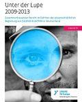 Coverbild der Publikation Unter der Lupe 2009-2013