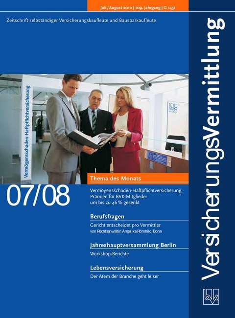 Cover der BVK Mitgliederzeitschrift VersicherungsVermittlung Ausgabe 7/8   2010