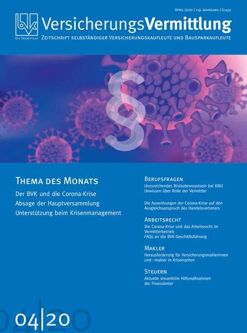 Cover der BVK Mitgliederzeitschrift VersicherungsVermittlung Ausgabe 4   2020