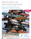 Coverbild der Publikation Mehr Europa in die kommunale Jugendhilfe