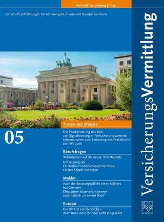 Cover der BVK Mitgliederzeitschrift VersicherungsVermittlung Ausgabe Mai | 2016