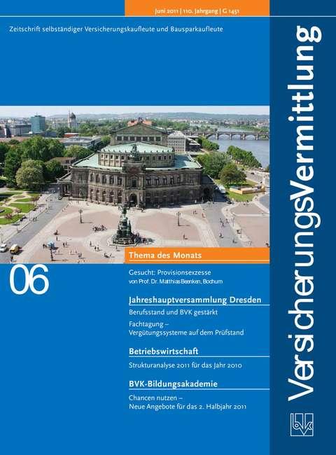 Cover der BVK Mitgliederzeitschrift VersicherungsVermittlung Ausgabe 6 | 2011