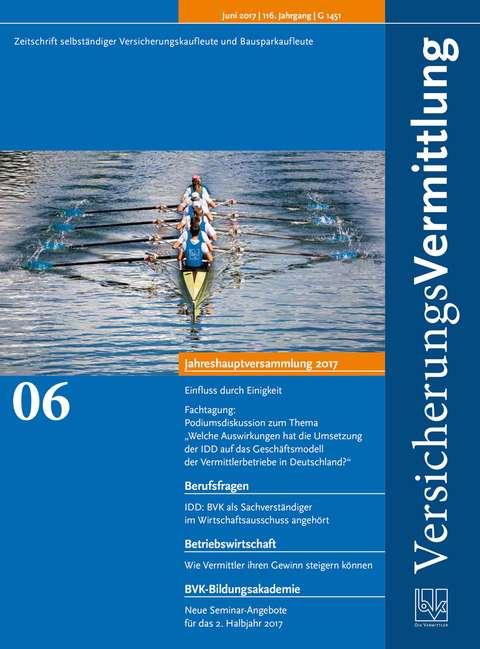 Cover der BVK Mitgliederzeitschrift VersicherungsVermittlung Ausgabe 6 | 2017