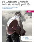 Coverbild der Publikation special Bd. 7 - Die Europäische Dimension in der Kinder- und Jugendhilfe