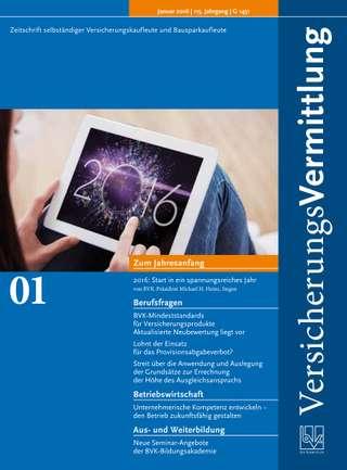 Cover der BVK Mitgliederzeitschrift VersicherungsVermittlung Ausgabe Januar | 2016