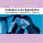 Titelbild von T-Kit 10 - Evaluierung in der Jugendarbeit