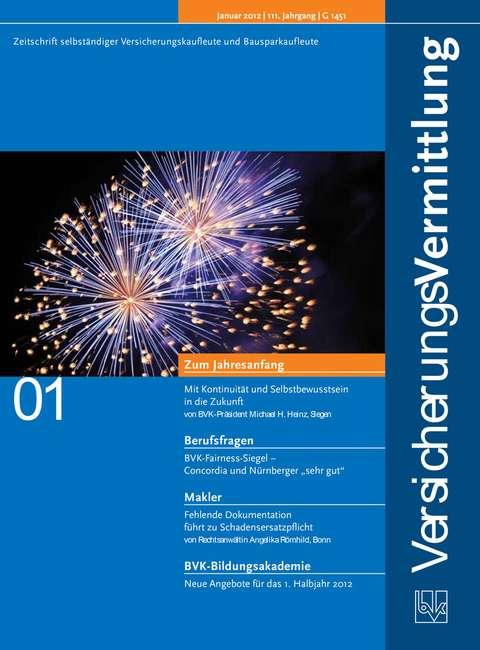 Cover der BVK Mitgliederzeitschrift VersicherungsVermittlung Ausgabe 1   2012