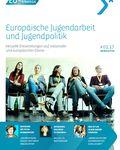 Coverbild der Publikation Europäische Jugendarbeit und Jugendpolitik #01.17