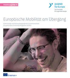 Europäische Mobilität am Übergang III - Kommunale rechtskreisübergreifende Zusammenarbeit für grenzüberschreitende Angebote stärken