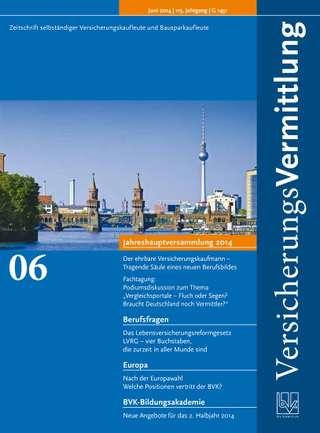 Cover der BVK Mitgliederzeitschrift VersicherungsVermittlung Ausgabe Juni | 2014