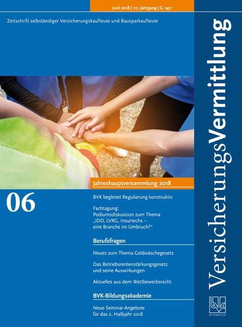 Cover der BVK Mitgliederzeitschrift VersicherungsVermittlung Ausgabe 6   2018