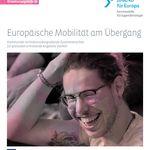 Titelbild von Europäische Mobilität am Übergang III - Kommunale rechtskreisübergreifende Zusammenarbeit für grenzüberschreitende Angebote stärken