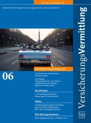 Cover der BVK Mitgliederzeitschrift VersicherungsVermittlung Ausgabe Juni | 2016
