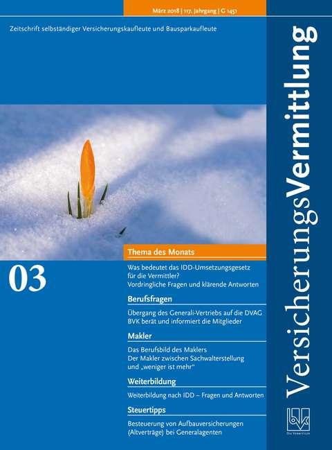 Cover der BVK Mitgliederzeitschrift VersicherungsVermittlung Ausgabe 3 | 2018