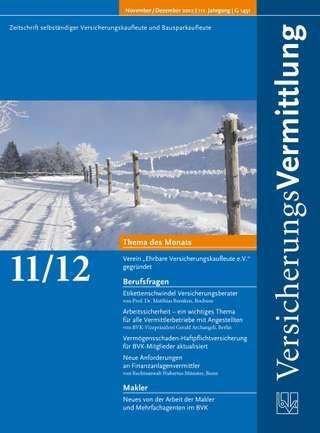 Cover der BVK Mitgliederzeitschrift VersicherungsVermittlung Ausgabe Nov./Dez. | 2012