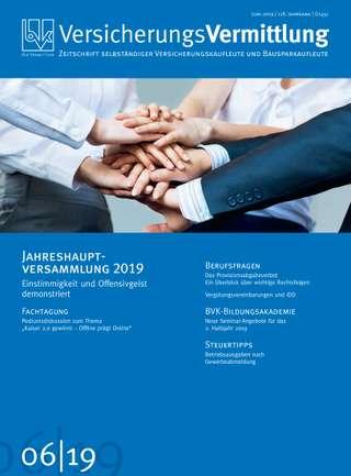 Cover der BVK Mitgliederzeitschrift VersicherungsVermittlung Ausgabe Juni | 2019